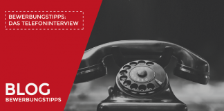 Bewerbungstipps: Das Telefoninterview